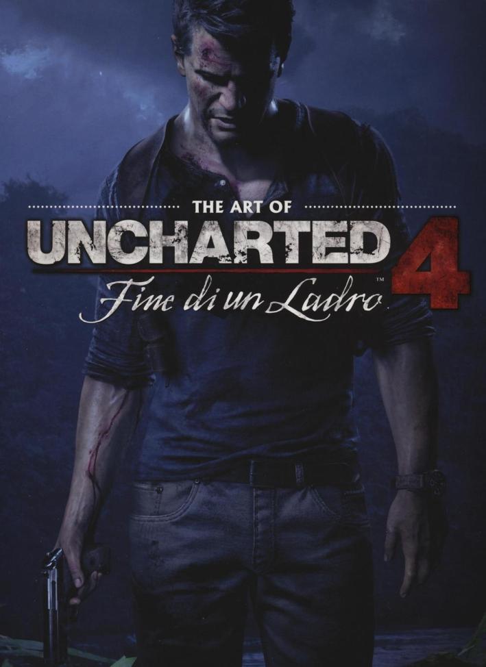 The art of uncharted. Fine di un ladro. Vol. 4.
