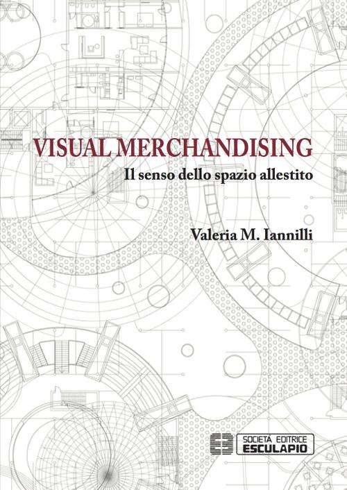 Visual merchandising. Il senso dello spazio allestito