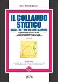 Il collaudo statico delle strutture in cemento armato. Con Contenuto digitale per download e accesso on line