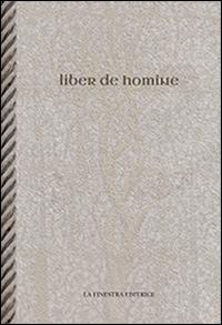 Liber de homine. Testo latino a fronte.
