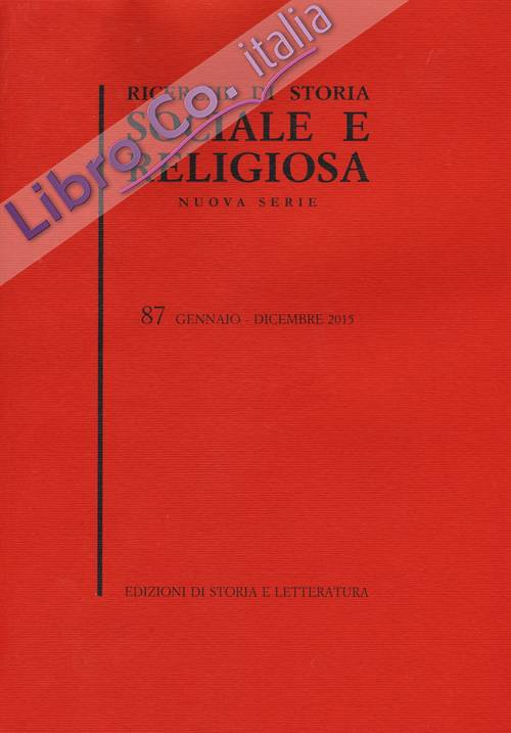 Ricerche di storia sociale e religiosa. Vol. 87