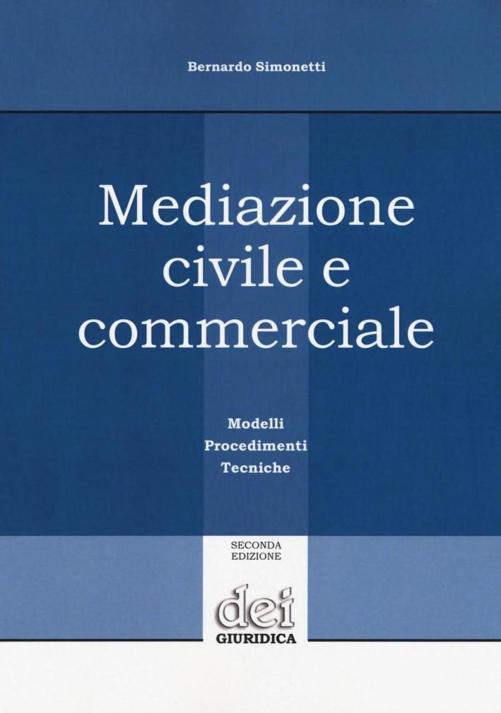 MEDIAZIONE CIVILE E COMMERCIALE.