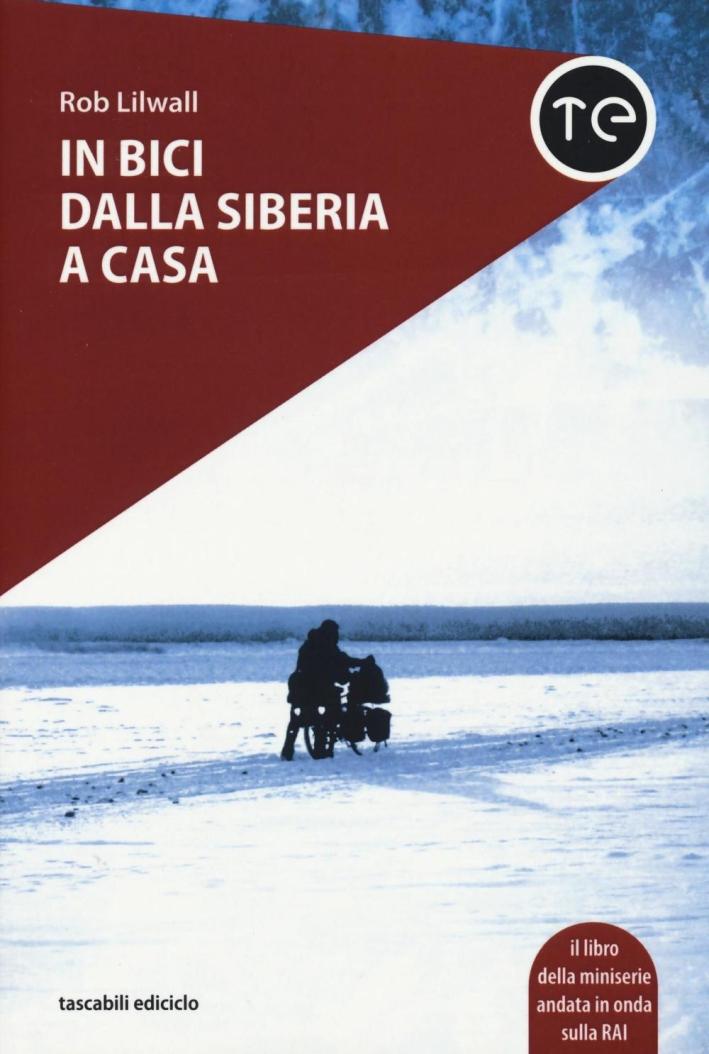In bici dalla Siberia a casa.