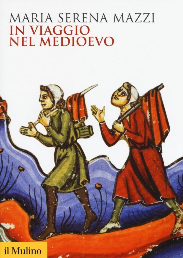 In viaggio nel Medioevo.