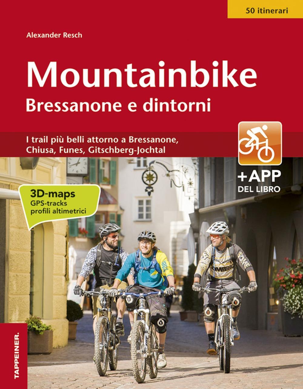 Mountainbike Bressanone e dintorni.