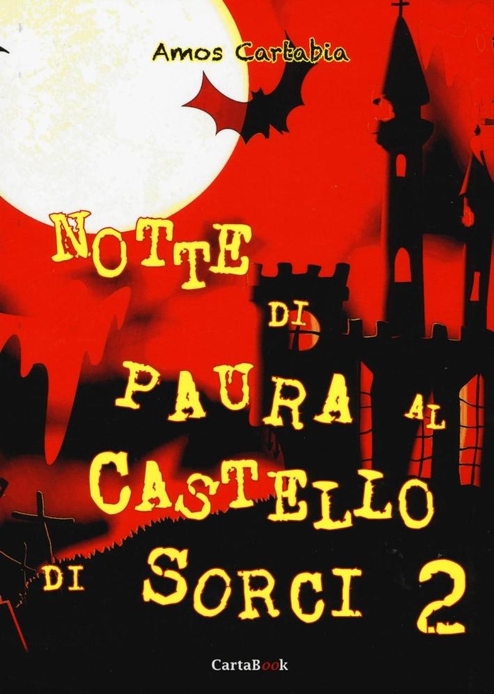 Notte di paura al castello di Sorci. Vol. 2.
