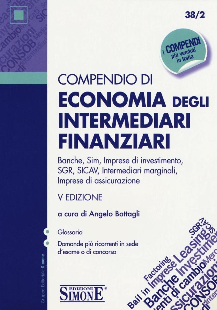 Compendio di Economia degli Intermediari Finanziari.