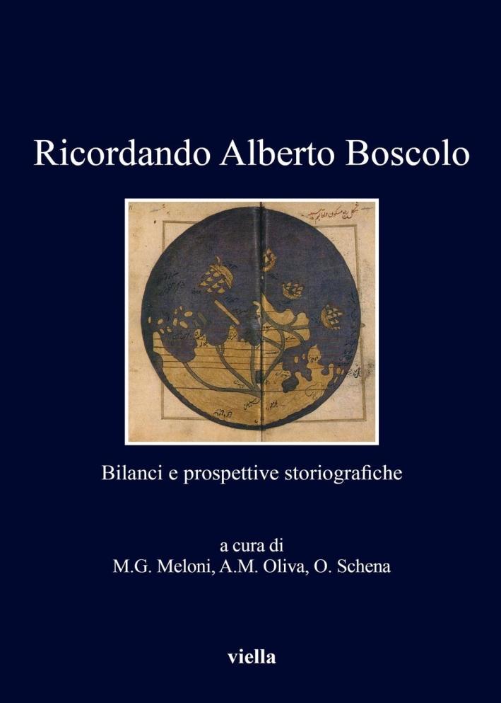 Ricordando Alberto Boscolo. Bilanci e prospettive storiografiche.