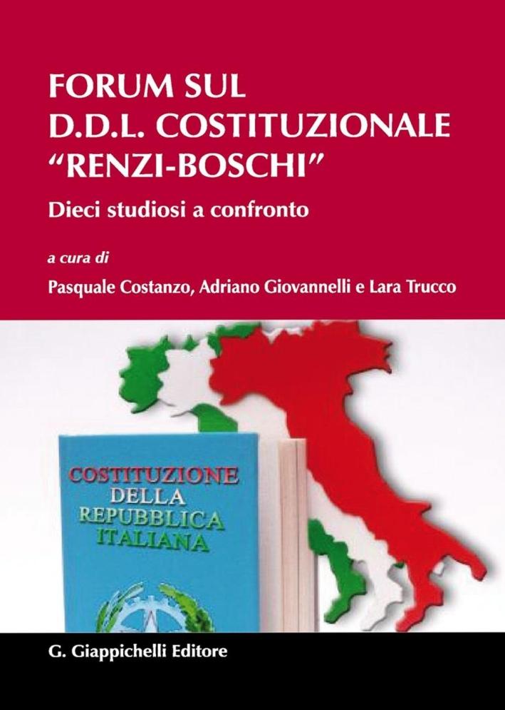 Forum sul D.D.L. costituzionale Renzi-Boschi. Dieci studiosi a confronto