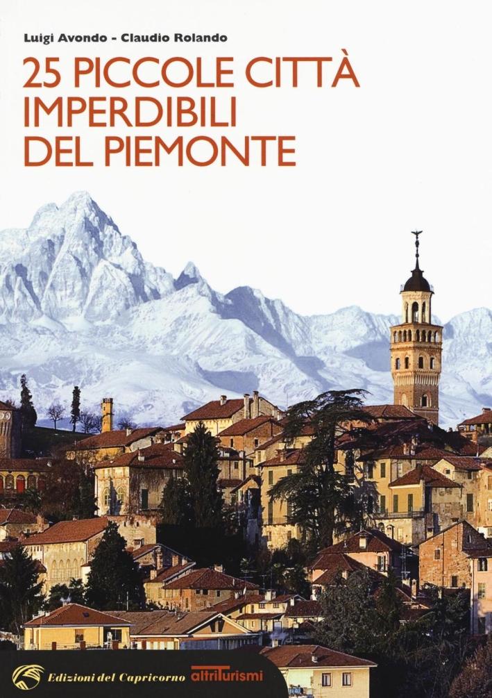 25 piccole città imperdibili del Piemonte.