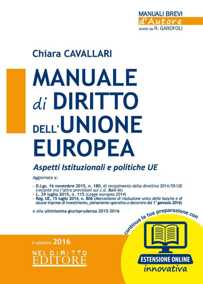 Manuale di diritto dell'Unione Europea. Con espansione online.
