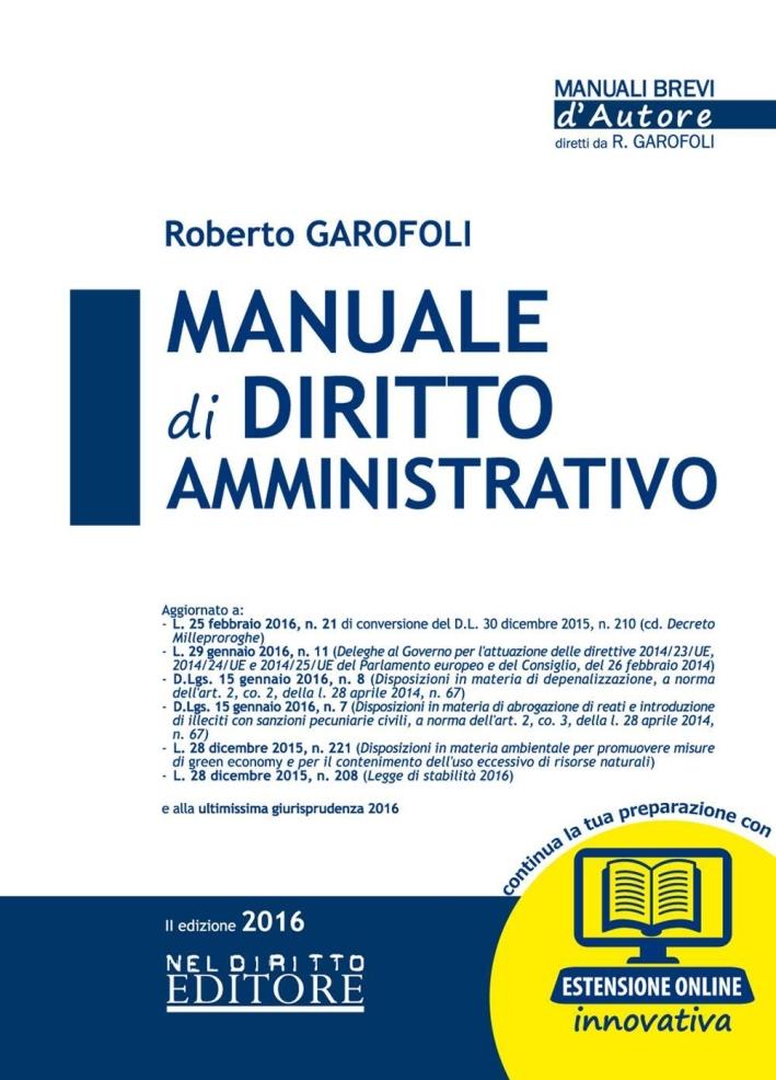 Manuale di diritto amministrativo. Con espansione online.