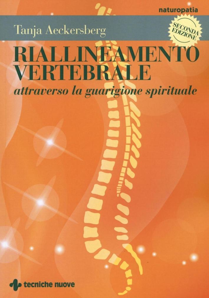 Riallineamento vertebrale attraverso la guarigione spirituale.