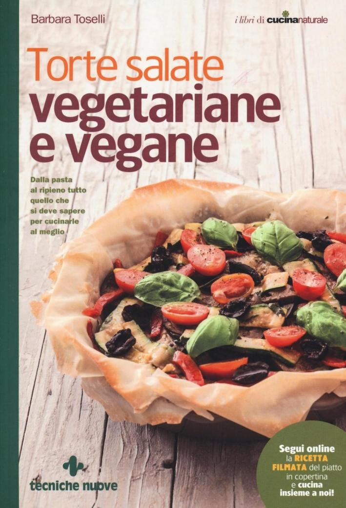 Torte salate vegetariane e vegane.