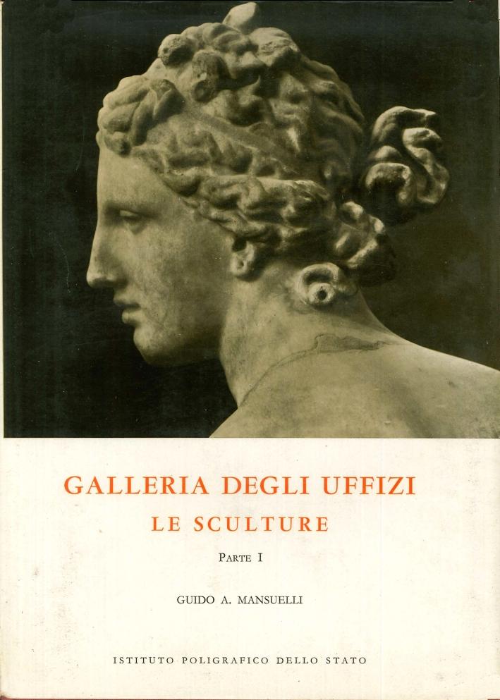 Galleria degli Uffizi. Le sculture. Parte I - Parte II.