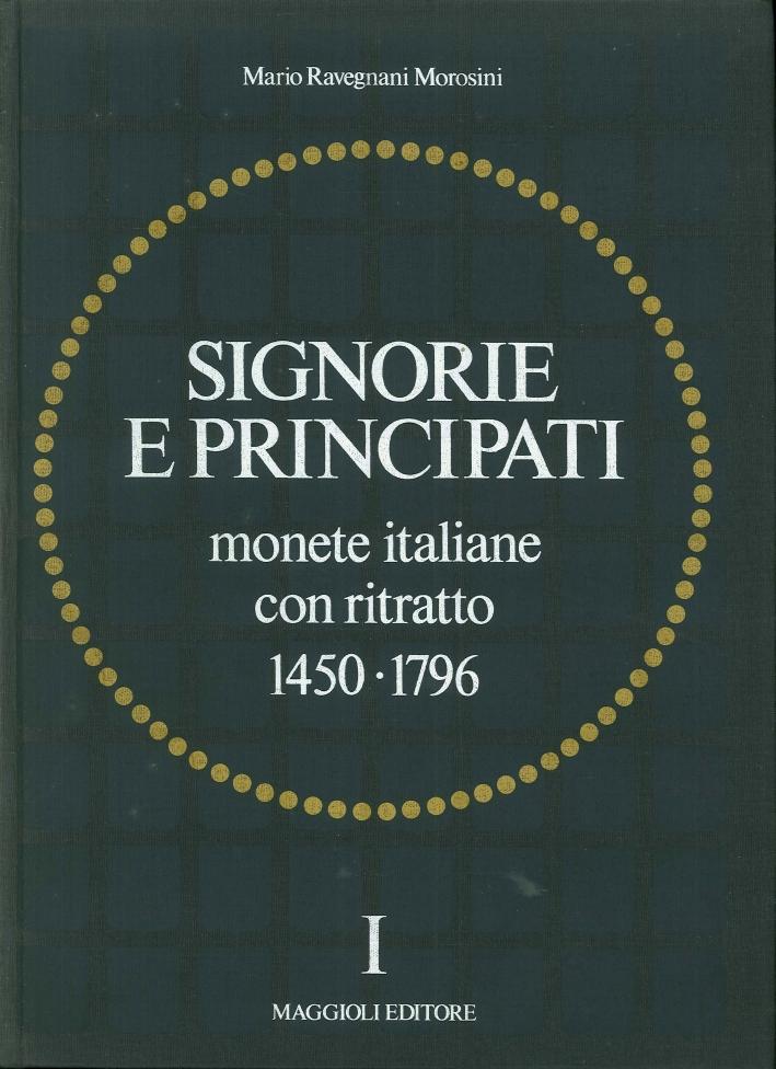 Signorie e Principati. Monete Italiane con Ritratto 1450-1796.
