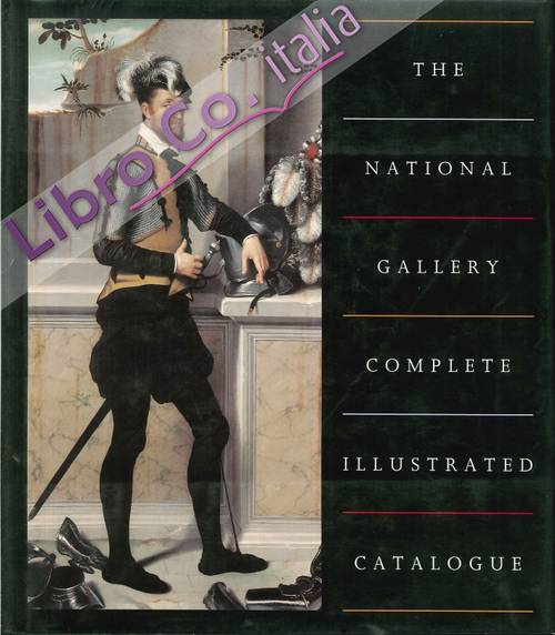 The National Gallery. Complete Illustrated Catalogue.