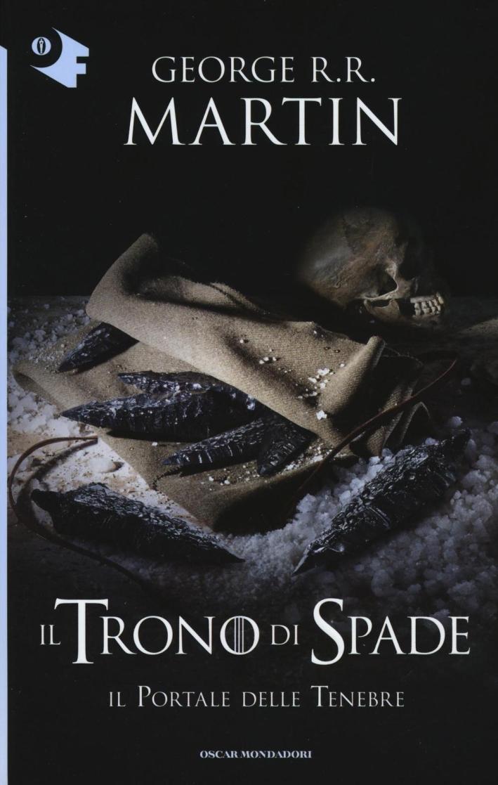 Il portale delle tenebre. Il trono di spade. Vol. 7.
