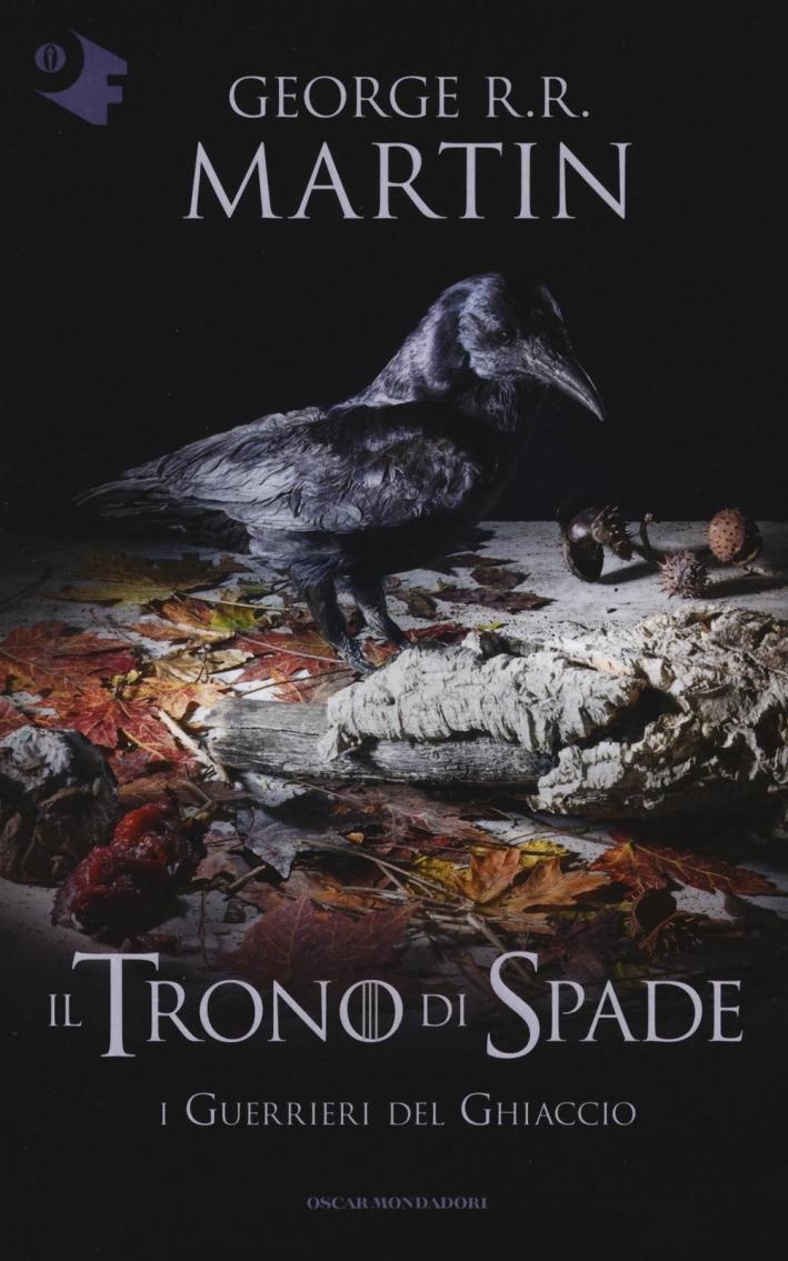 Il trono di spade. Vol. 10: I guerrieri del ghiaccio
