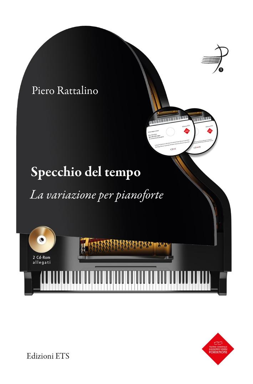 Specchio del Tempo. La Variazione del Pianoforte. con 2 CD Audio.