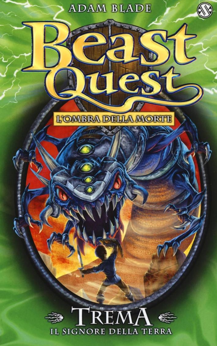 Trema. Il signore della terra. Beast Quest.