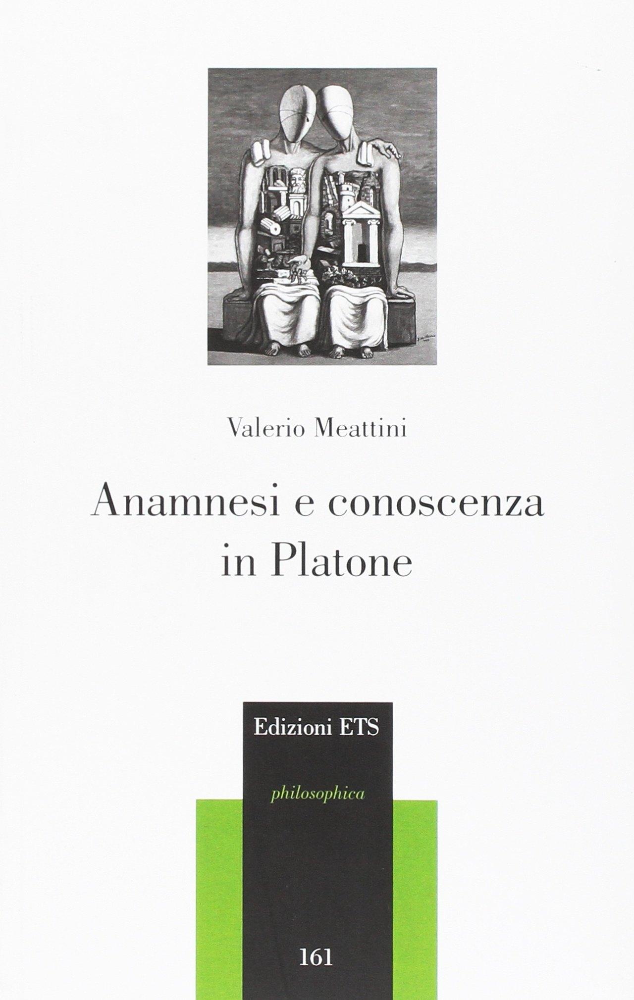 Anamnesi e conoscenza in Platone.