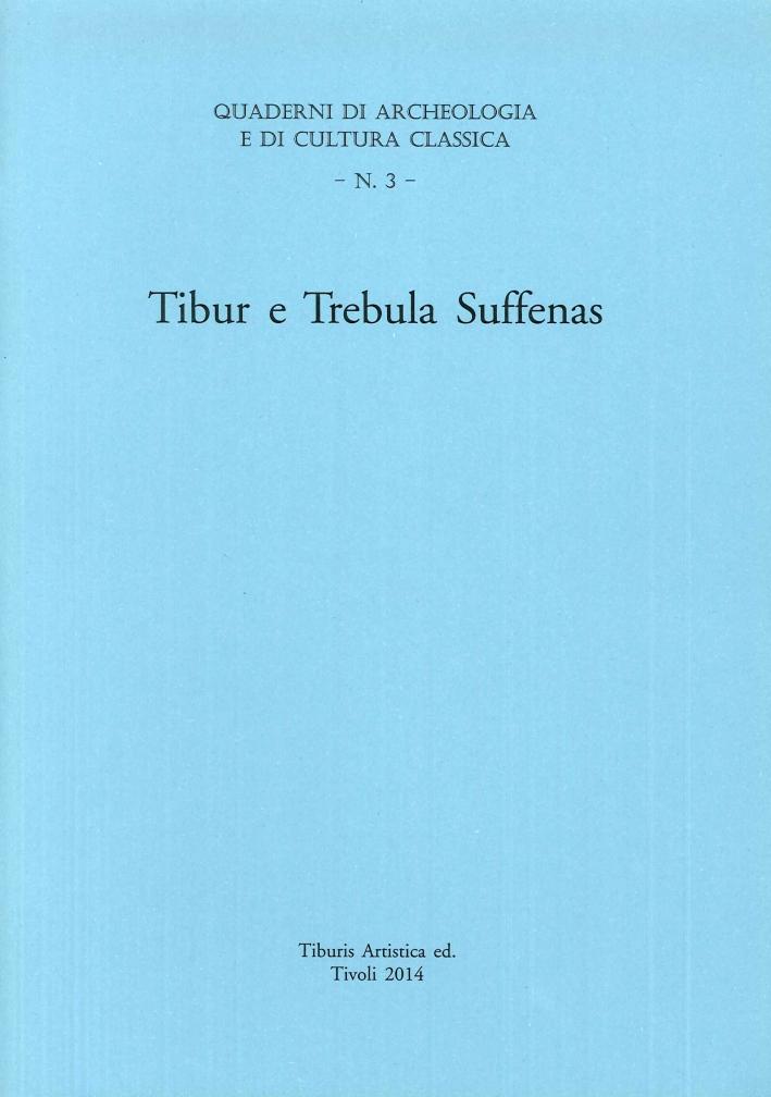 Tibur e Trebula Suffenas.