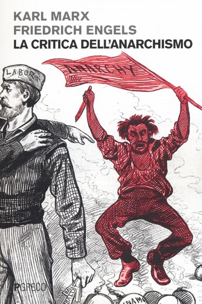 La critica dell'anarchismo.