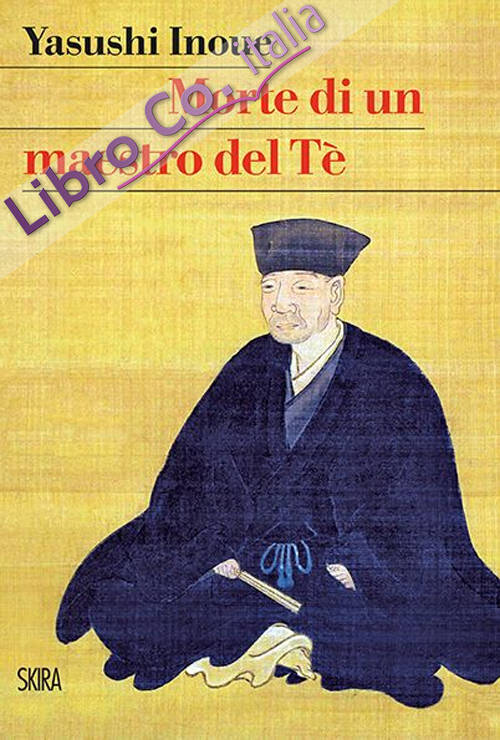 Morte di un maestro del Tè.