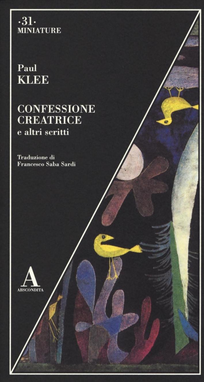 Confessione creatrice e altri scritti.