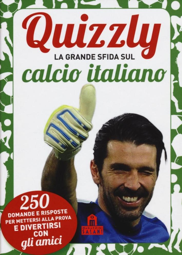 Quizzly. La grande sfida sul calcio italiano. Carte.