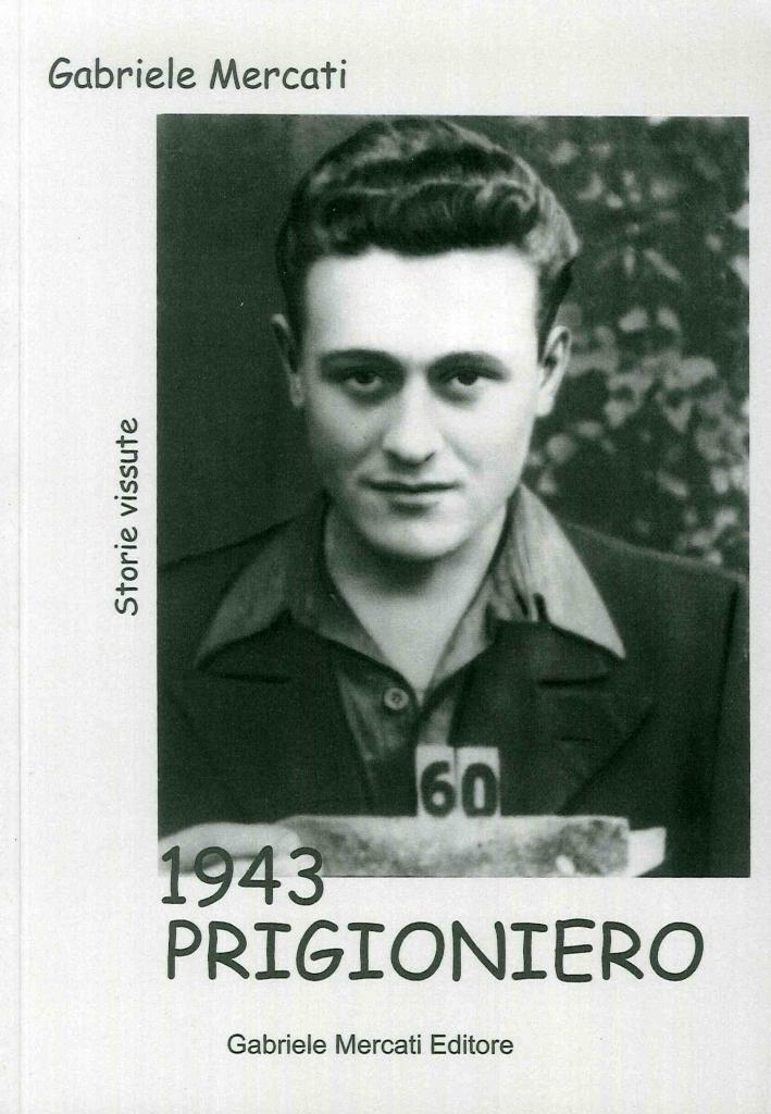 1943 Prigioniero.