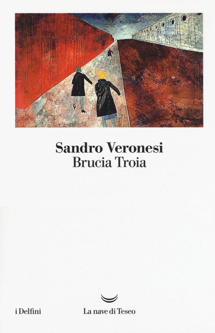 Brucia Troia.
