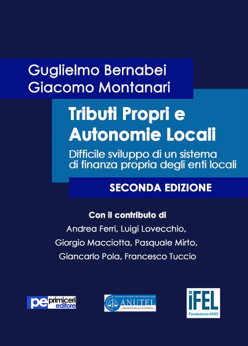 Tributi propri e autonomie locali.