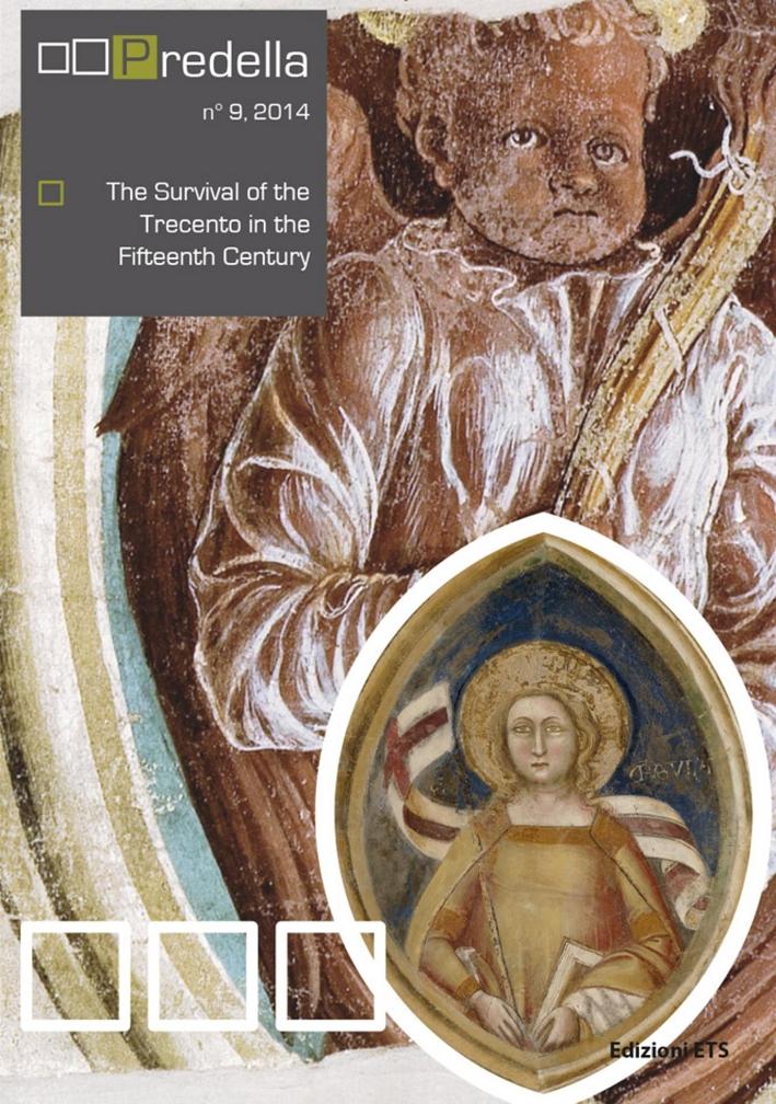 Predella. Vol. 9. The Survival of the Trecento in the Fifteenth Century.