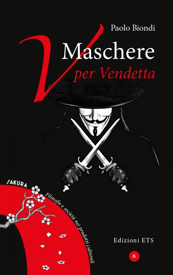Maschere. V per Vendetta.