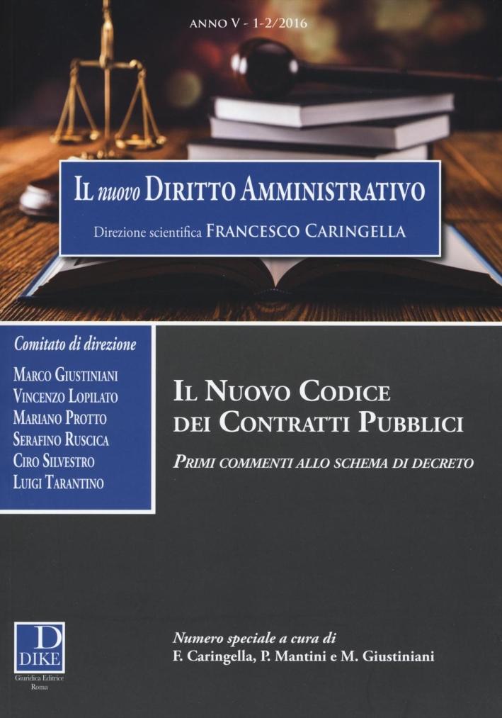 Il nuovo diritto amministrativo (2016). vol. 1-2.