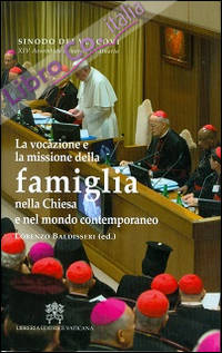 La vocazione e la missione della famiglia nella Chiesa e nel mondo contemporaneo