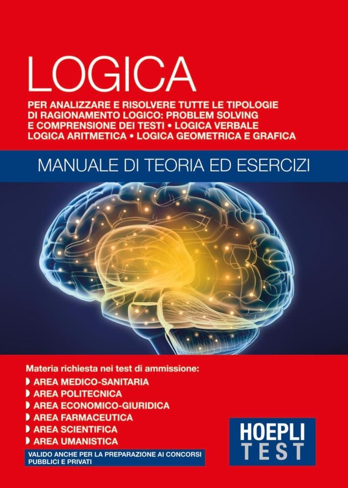 LOGICA - TEORIA ED ESERCIZI - TEST.
