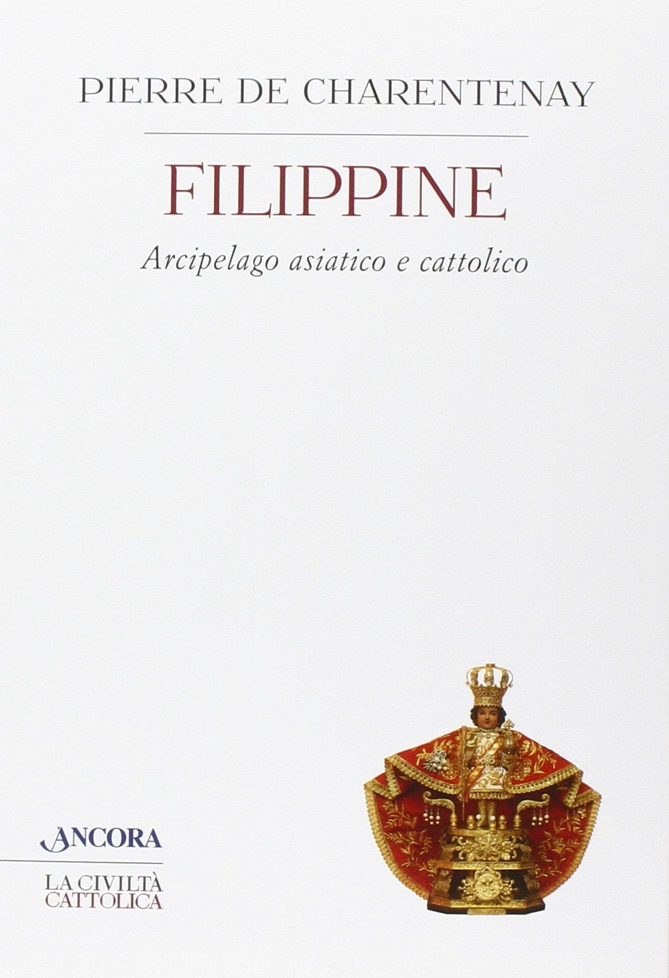 Filippine. Arcipelago asiatico e cattolico.
