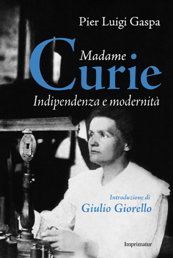 Madame Curie. La signora della radioattività.