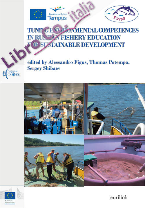 Tuning environmental competences in Russian fishery education for sustainable development. Ediz. inglese e russa.