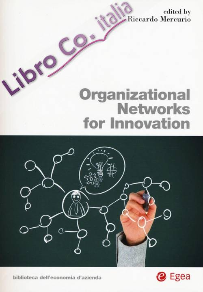 Organizational networks for innovation.