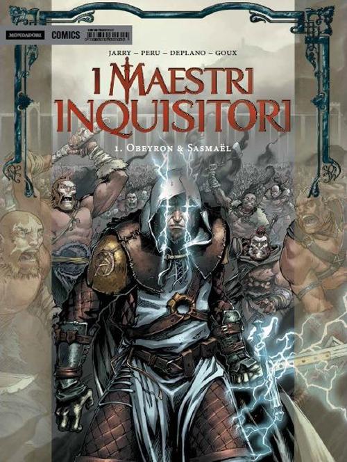 I Maestri Inquisitori. Obeyron & Sasmael. Vol. 1.