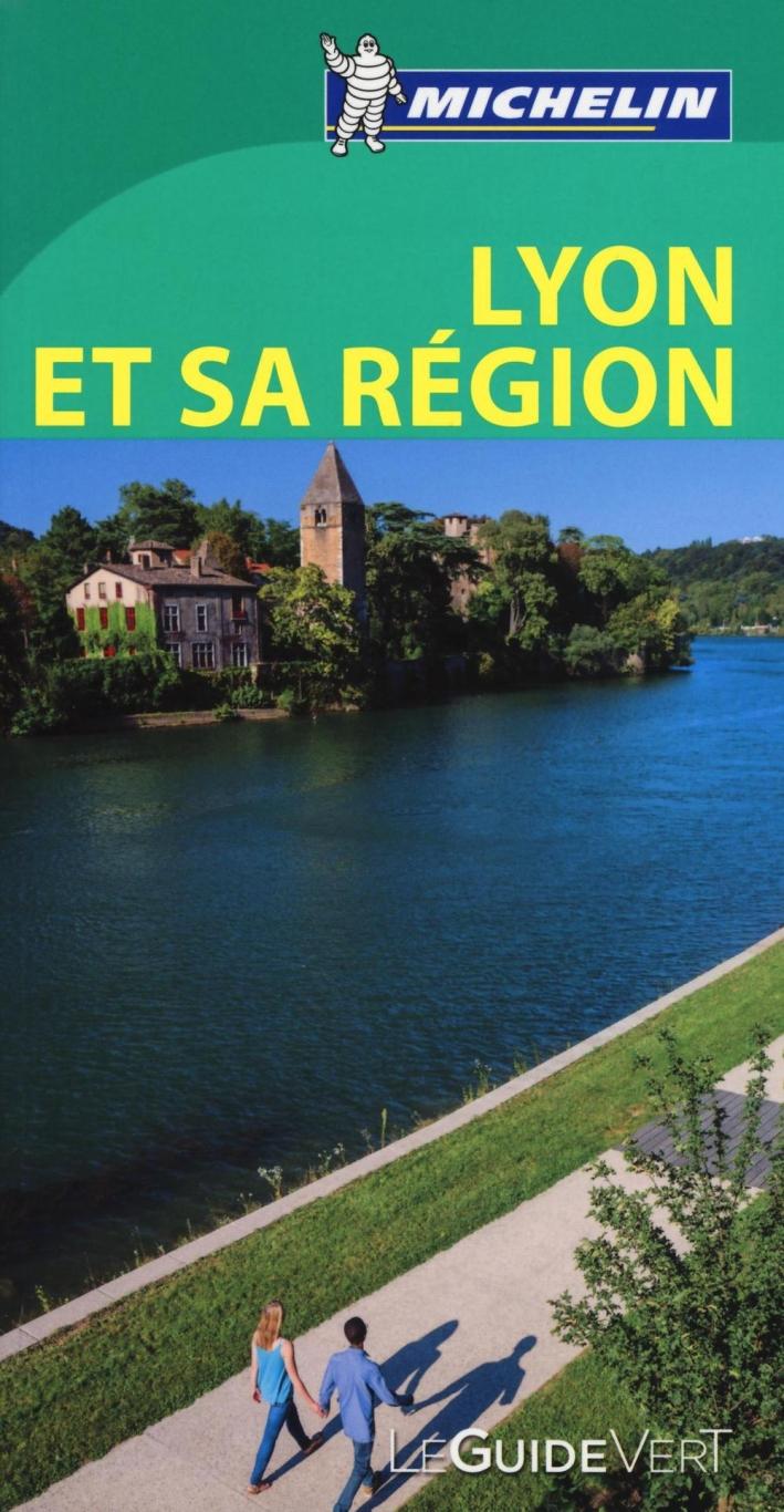 Lione e la sua regione. Ediz. francese.