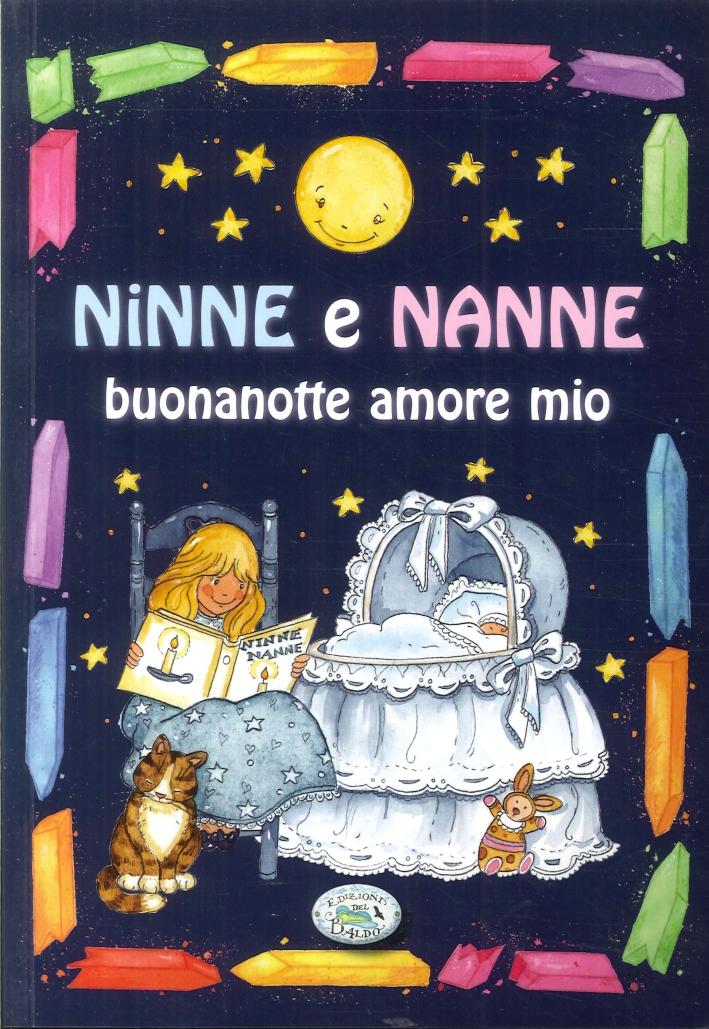 Ninne Nanne. Buona Notte Amore Mio.