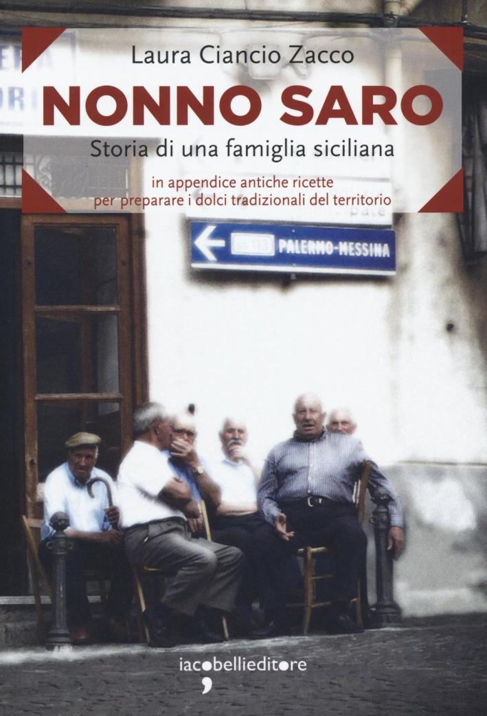 Nonno Saro. Storia di una famiglia siciliana.