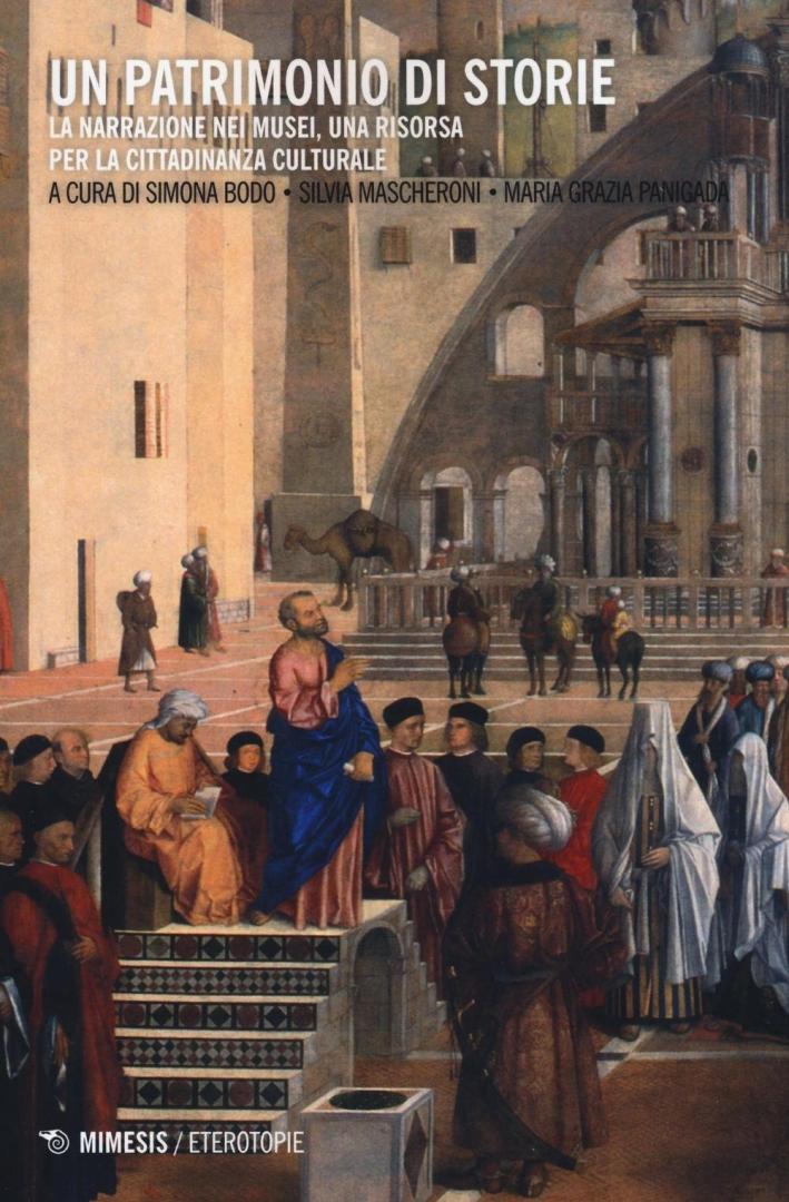 Un patrimonio di storie. La narrazione nei musei, una risorsa per la cittadinanza culturale.