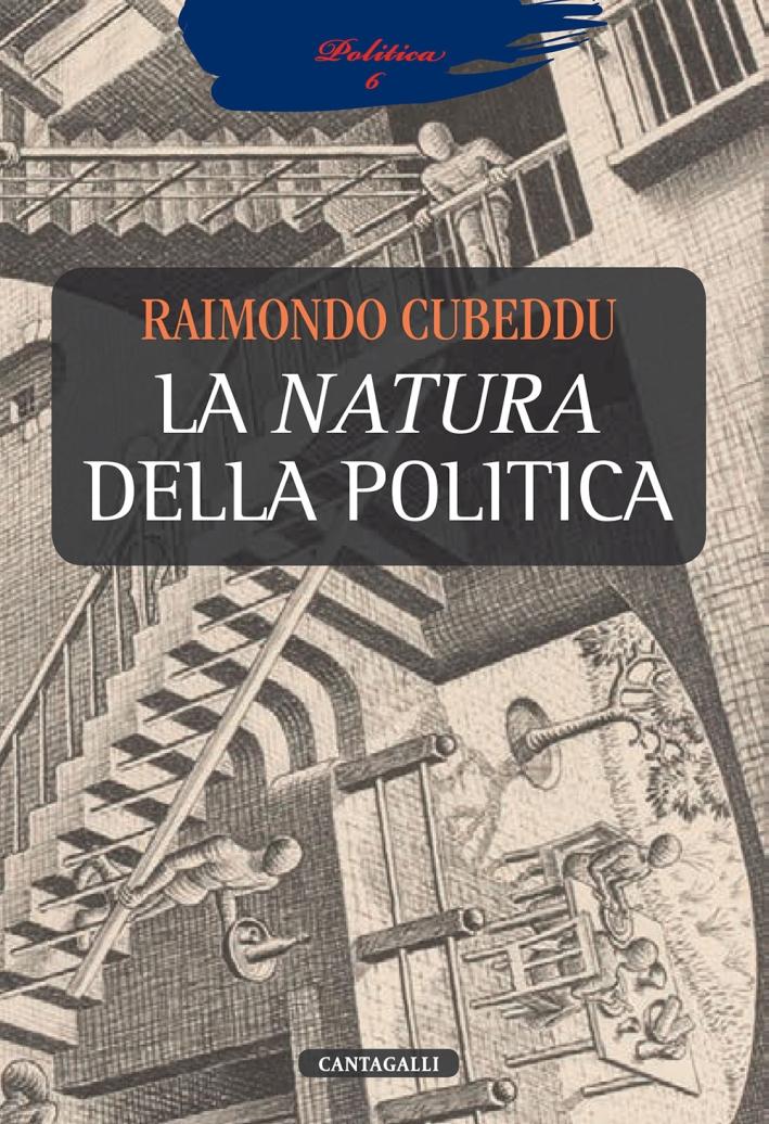 La Natura della Politica.