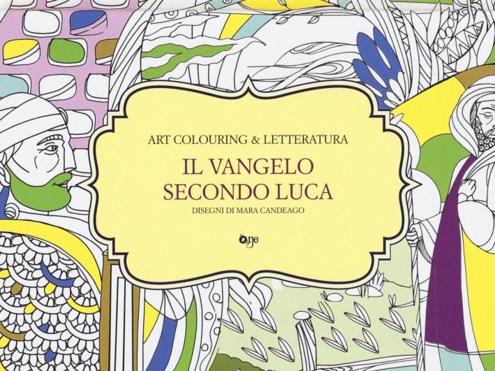 Il Vangelo secondo Luca. Art coloring & letteratura.